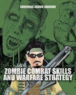 Zombie Combat Skills and Warfare Strategy