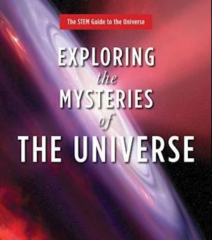 Exploring the Mysteries of the Universe