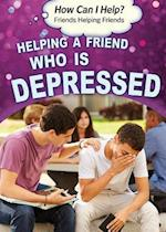 Helping a Friend Who Is Depressed (How Can I Help Friends Helping Friends)
