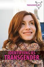 Identifying as Transgender (Transgender Life)