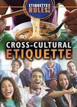 Cross-Cultural Etiquette (Etiquette Rules)