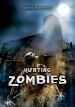 Hunting Zombies (Monster Hunting)