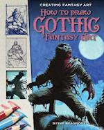 How to Draw Gothic Fantasy Art (Creating Fantasy Art)