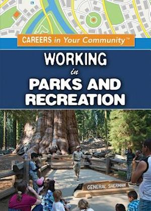 Working in Parks and Recreation