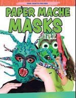 Paper-Mache Masks (Cool Crafts for Kids)