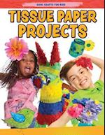 Tissue Paper Creations (Cool Crafts for Kids)