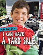 I Can Have a Yard Sale! (Kids Can Do It)