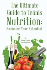The Ultimate Guide to Tennis Nutrition af Correa (Certified Sports Nutritionist)