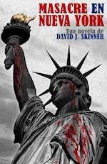 Masacre En Nueva York af David J. Skinner