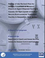 Review of the Revised Plan for Off-Site Treatment of Newport Chemical Agent Disposal Facility's Caustic VX Hydrolysate at DuPont Secure Environment Tr