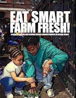 Eat Smart-Farm Fresh