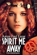 Spirit Me Away af MR Aaron Paul Lazar, Aaron Paul Lazar