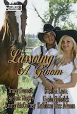 Lassoing a Groom af Jacquie Rogers, Tracy Garrett, Kirsten Lynn