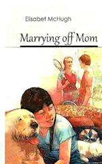 Marrying Off Mom