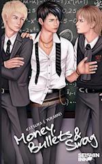 Money, Bullets and Swag (Illustrated Yaoi Novel)