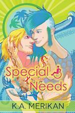 Special Needs af K. A. Merikan