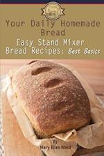 Your Daily Homemade Bread