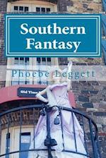 Southern Fantasy af Phoebe Leggett
