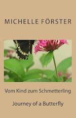 Vom Kind Zum Schmetterling af Michelle Forster