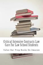 Critical Intensive Contracts Law Care for Law School Students