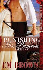 Punishing Miss Primrose, Parts I - V af Em Brown