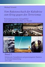 Militarische Trumpfkarten Und Geostrategische Dominos Im Zweiten Kalten Krieg 1977-1987