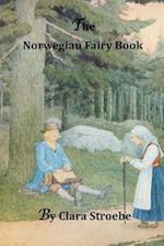 The Norwegian Fairy Book af Clara Stroebe