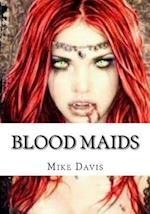 Blood Maids