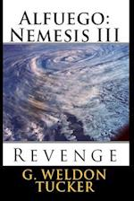 Alfuego Nemesis III af G. Weldon Tucker