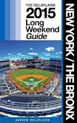 New York / The Bronx - The Delaplaine 2015 Long Weekend Guide