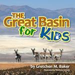 The Great Basin for Kids af Gretchen M. Baker