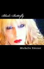 Black Butterfly af Michelle Forster