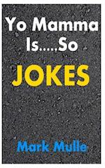 Yo Mamma Jokes af Mark Mulle