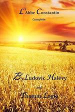 L'Abbe Constantin - Complete af Ludovic Halevy