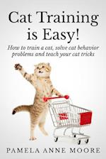 Cat Training Is Easy!