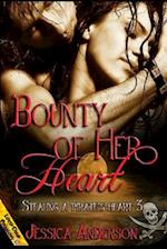 Bounty of Her Heart