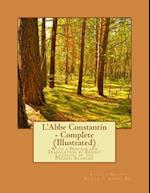 L'Abbe Constantin - Complete (Illustrated)