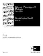 L'Allegro, Il Penseroso, Ed Il Moderato af George Frideric Handel