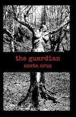 The Guardian af Aneta Cruz