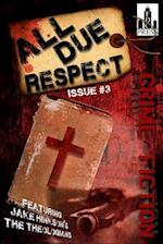 All Due Respect Issue #3 af Jake Hinkson, Jen Conley, Angel Luis Colon