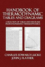 Handbook of Thermodynamic Tables and Diagrams af John J. Flather, Charles Edward Lucke