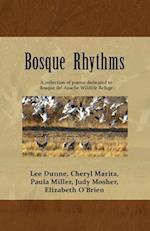 Bosque Rhythms
