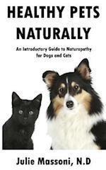 Healthy Pets Naturally af Julie Massoni