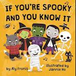 If You're Spooky and You Know It af Aly Fronis