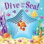 Dive Into the Sea! af Little Bee Books