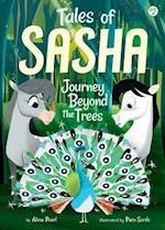 Journey Beyond the Trees (Tales of Sasha, nr. 2)