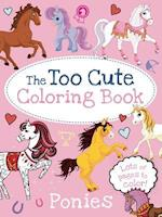 The Too Cute Coloring Book (Too Cute Coloring)