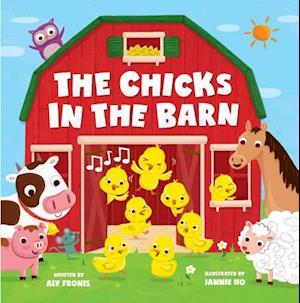 Bog, hardback The Chicks in the Barn af Aly Fronis