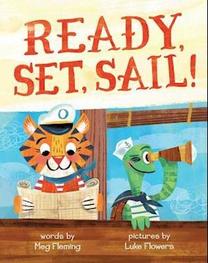 Bog, hardback Ready, Set, Sail! af Meg Fleming