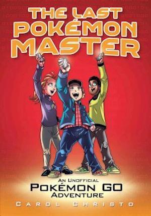 Bog, paperback The Last Pokemon Master af Carol Christo